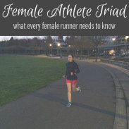 Female Athlete Triad: What All Women Runners Need to Know