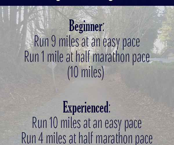 Half Marathon Workouts for Beginner and Experienced Runners: Progression Long Runs