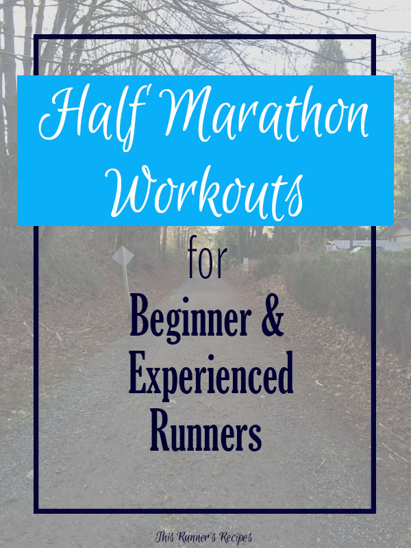 Half Marathon Workouts for Beginner and Experienced Runners