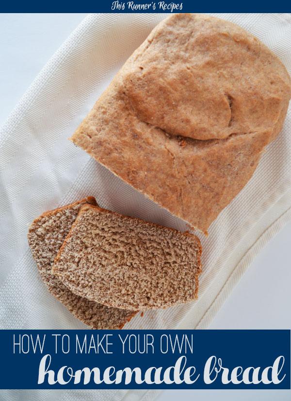 How to Make Homemade Bread: Tips & Recipes