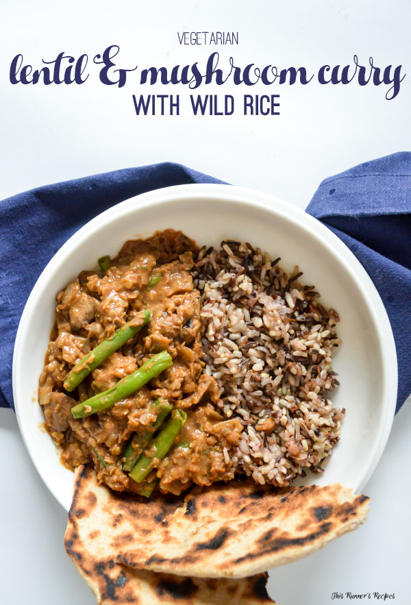 Vegetarian Lentil and Mushroom Curry with Wild Rice and Green Beans