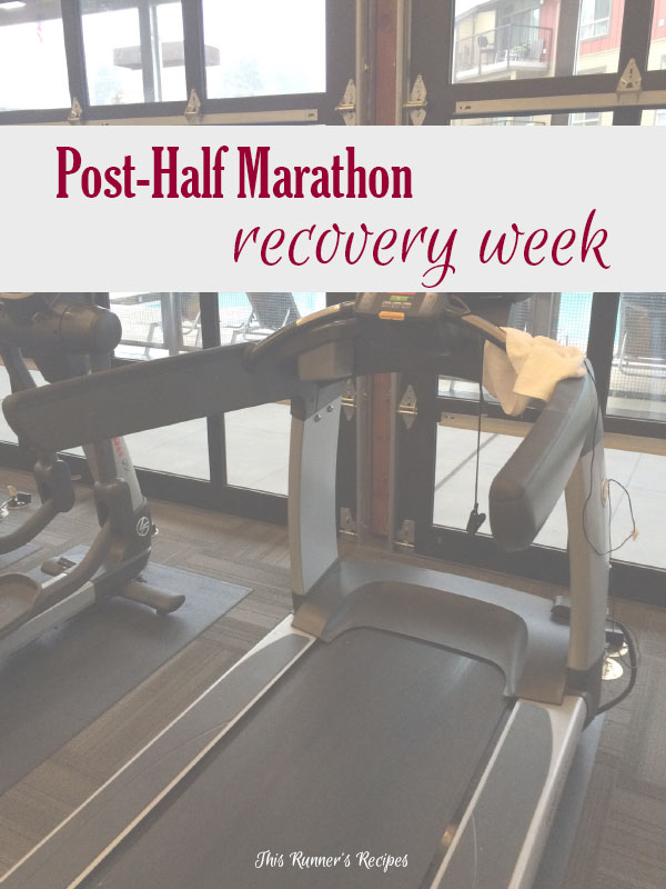 Mile Markers: Post Half Marathon Recovery Week