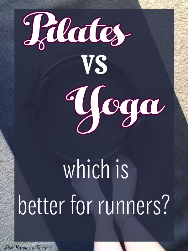 Pilates vs Yoga: Which is Best for Your Running Goals?