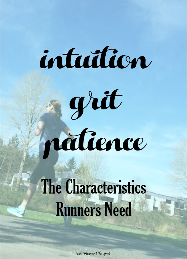 The Characteristics Runners Need