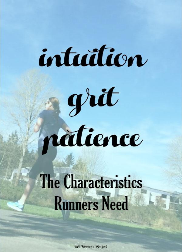 The Characteristics Runners Need