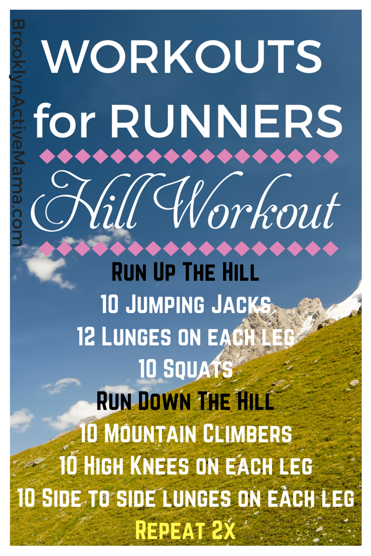 6 Hill Running Workouts for Runners: Brooklyn Active Mama Nellie Hill Workouts