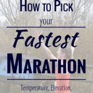 How to Pick Your Fastest Marathon