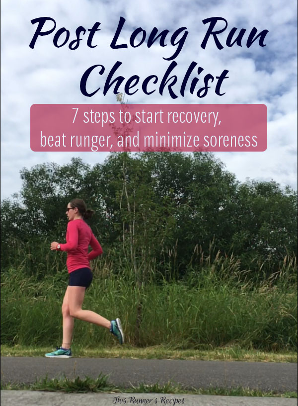 Post Long Run Checklist: 7 Steps to Start Recovery, Beat Runger, and Minimize Sorness