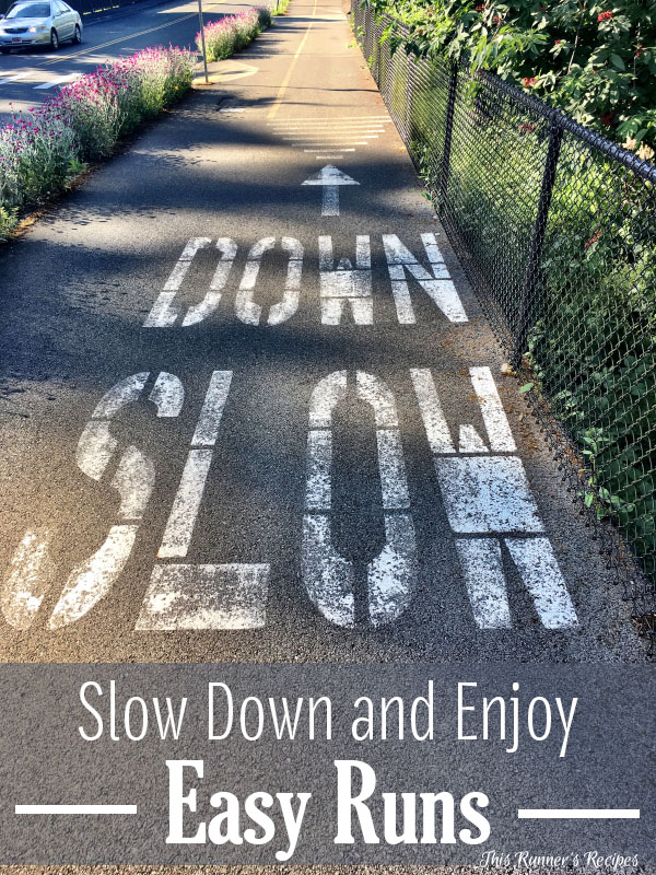 Slow Down and Enjoy Easy Runs