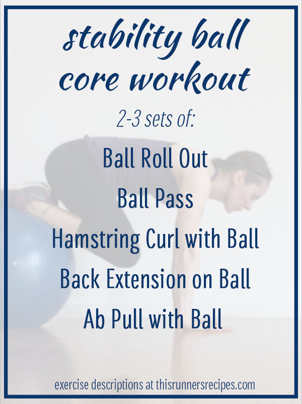 Ility Ball Core Workout 5 Exercises To Strengthen Your For Faster Running