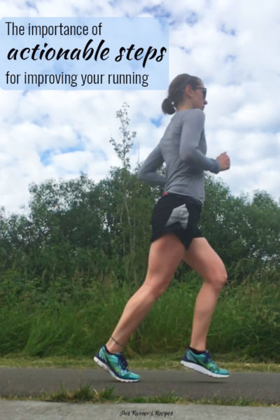 The Importance of Actionable Steps for Improving Your Running