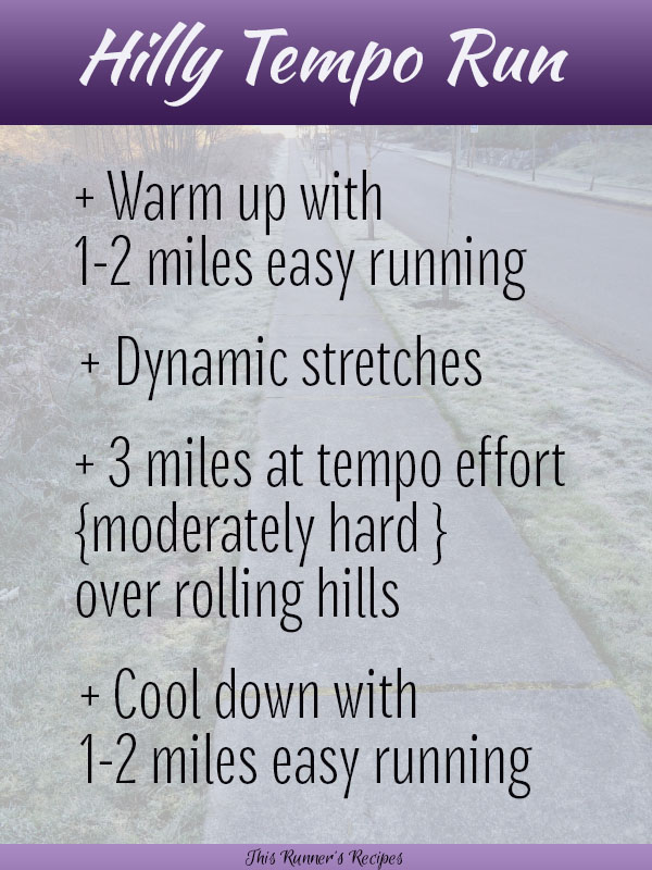 6 Hill Running Workouts for Runners: Hilly Tempo Run