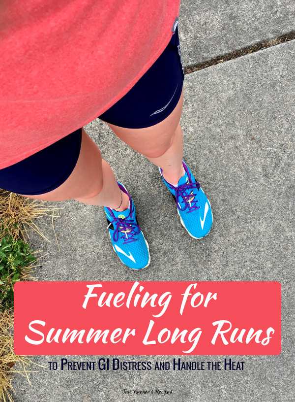 Fueling for Summer Long Runs: How to Prevent GI Distress on Your Long Runs in the Heat