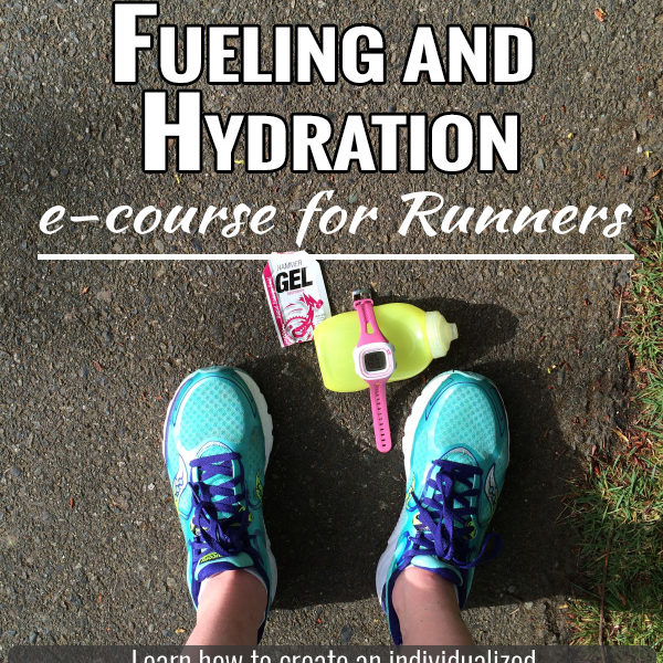 Master Your Fueling and Hydration eCourse for Runners 6 Week Course: Learn how to create an individualized nutrition and hydration plan for your best running! 6 Week e-Course Straight to your Inbox| Lessons, Worksheets, & Guidance from a Running Coach | $75