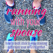 Running With Your Spouse: How to Enjoy Your Miles Together