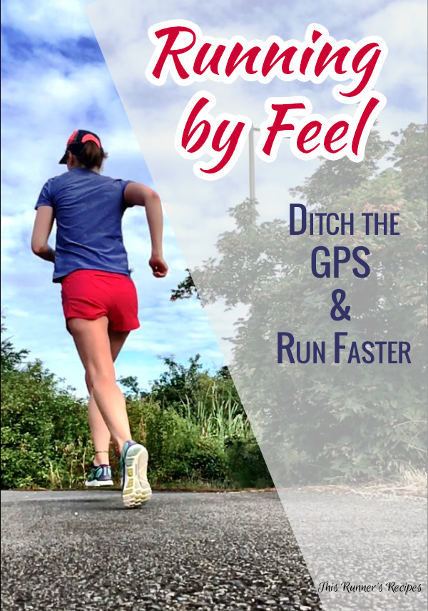 Running by Feel Workouts to Ditch the GPS and Run Faster
