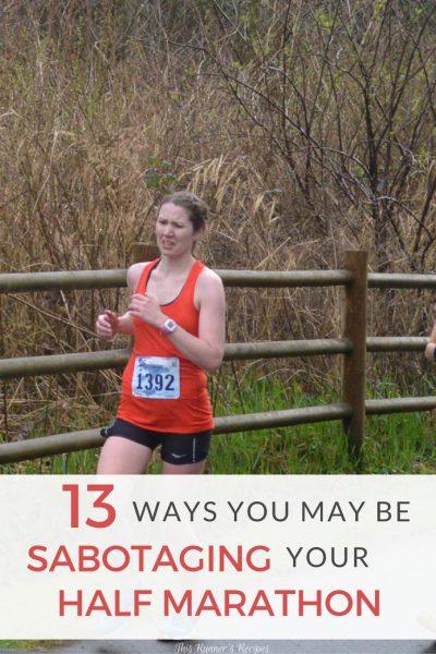 13 Ways You May Be Sabotaging Your Half Marathon
