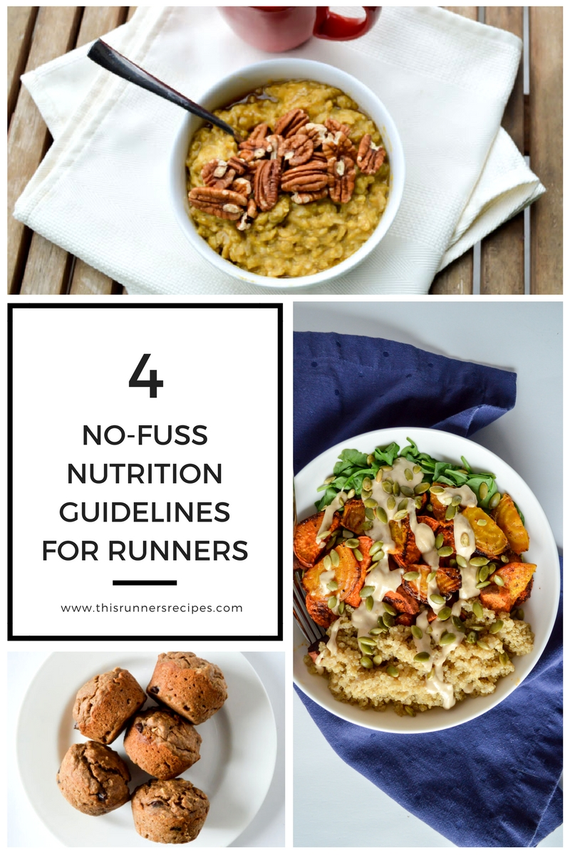4 Guidelines for No-Fuss Nutrition for Runners