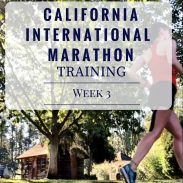 California International Marathon Training Week 3