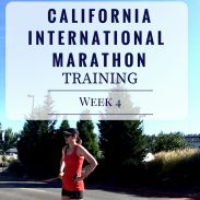 California International Marathon Training Week 4