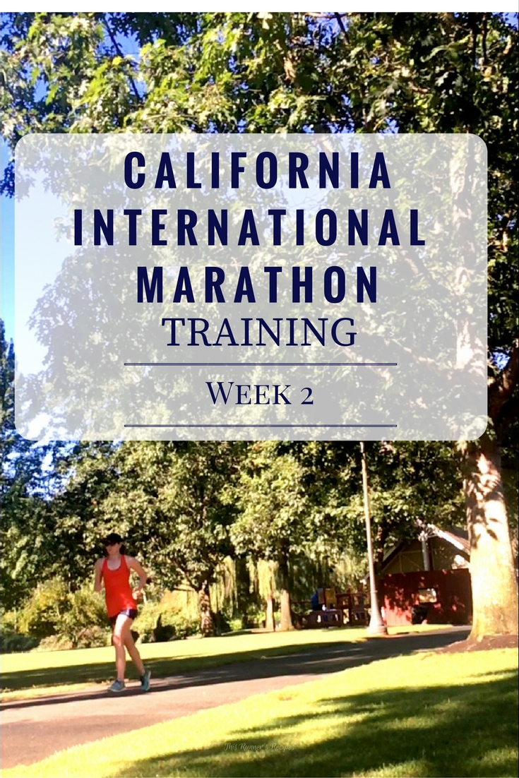California International Marathon Training Week 2