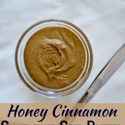 Honey Cinnamon Sunflower Seed Butter