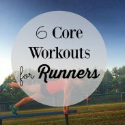 6 Core Workouts for Runners
