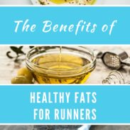 Why You Should Be Eating Healthy Fats as a Runner