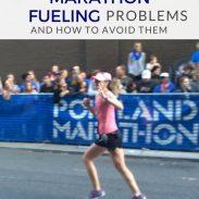 How to Avoid 3 Common Marathon Fueling Problems
