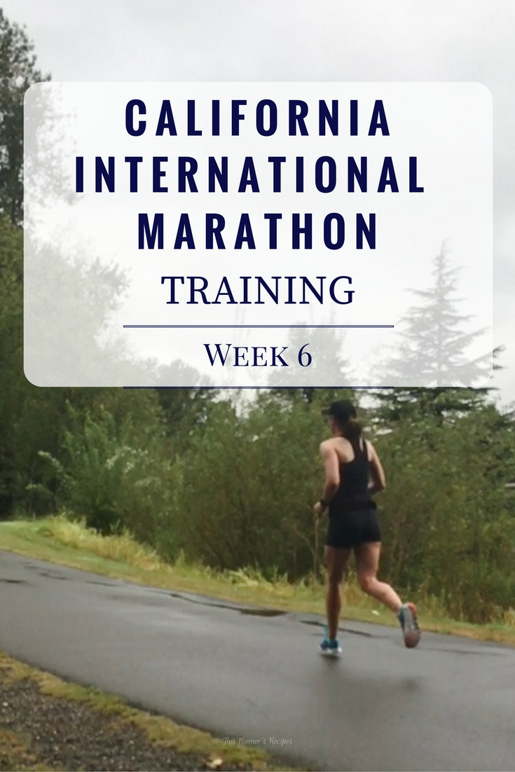 California International Marathon Training Week 6