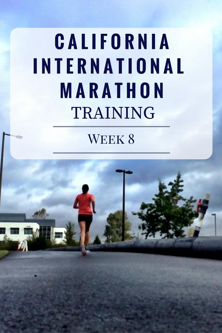 California International Marathon Training Week 8