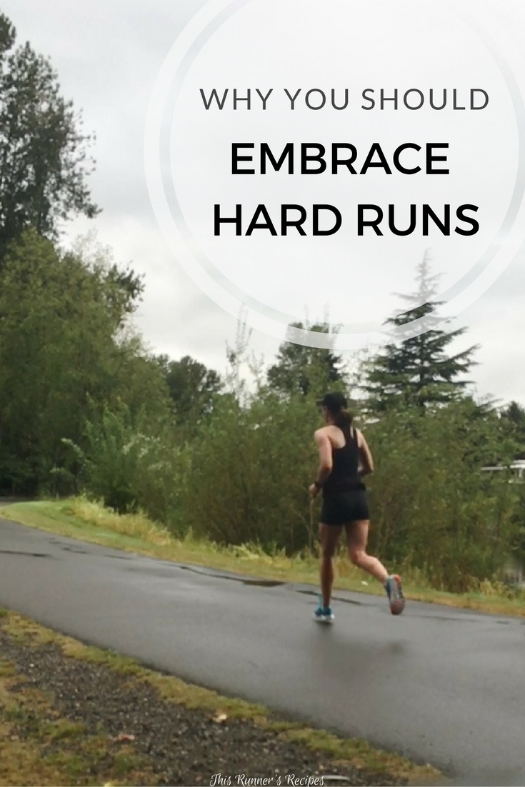 Why You Should Embrace Hard Runs