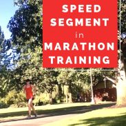 How and Why to Do a Speed Segment in Marathon Training