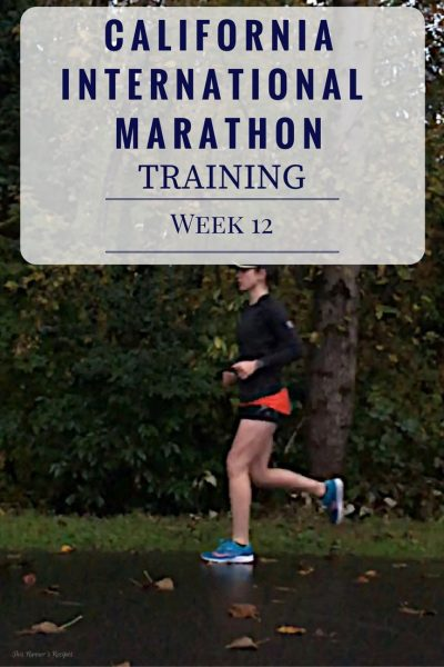 California International Marathon Training Week 12
