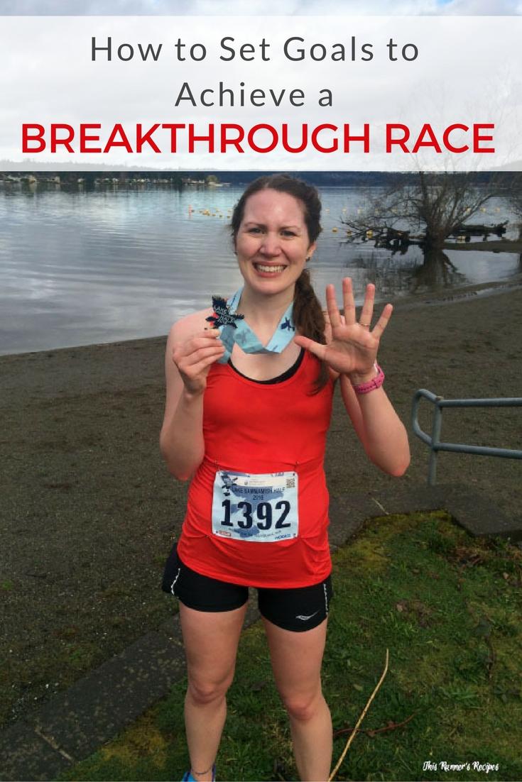 How to Set Goals to Run a Breakthrough Race