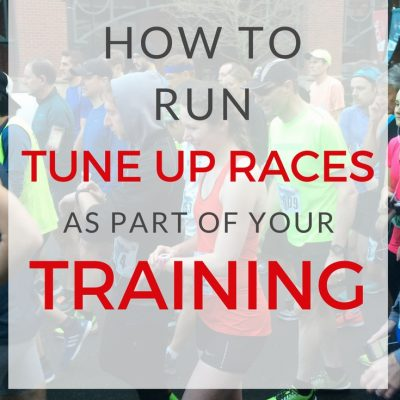 How to Include Tune Up Races in Your Training