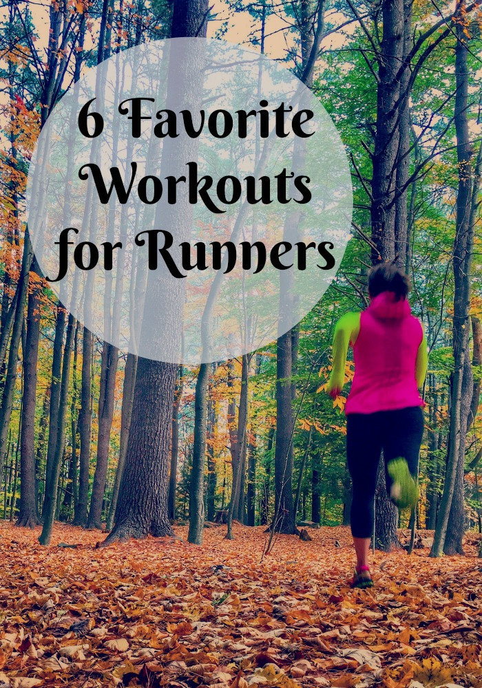 6 Favorite Workouts for Runners