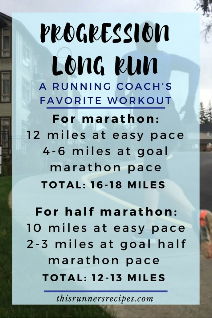 6 Favorite Workouts for Runners - Progression Long Run from www.thisrunnersrecipes.com