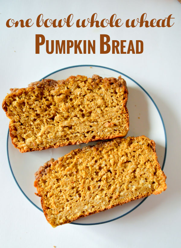 One Bowl Whole Wheat Pumpkin Bread made with Stonyfield yogurt and King Arthur Flour #stonyfield #stonyfieldblogger