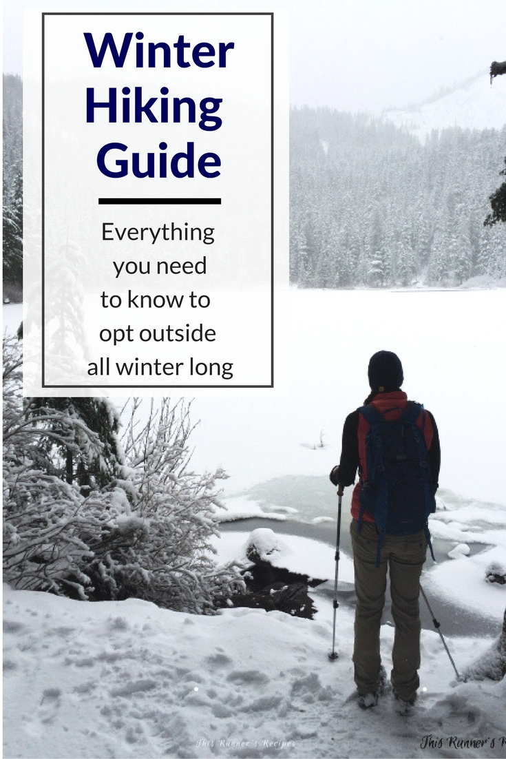 Your Guide to Winter Hiking #optoutside
