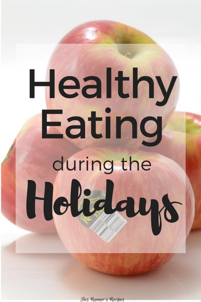 Healthy Eating during the Holidays