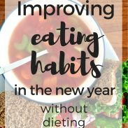 Improving Eating Habits (without Dieting)