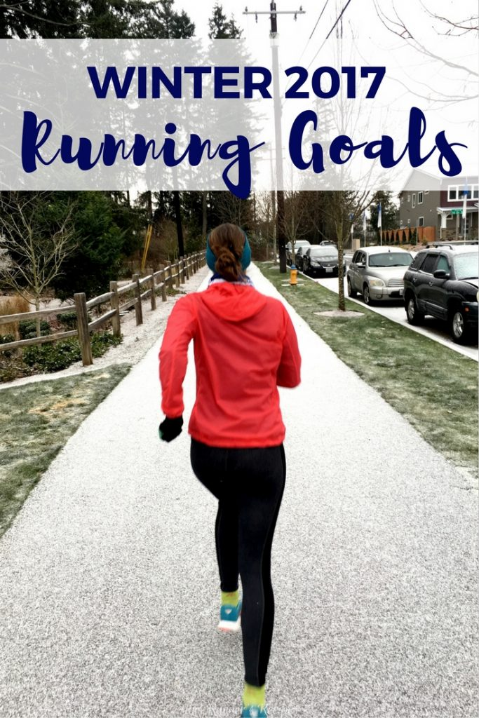Winter 2017 Running Goals