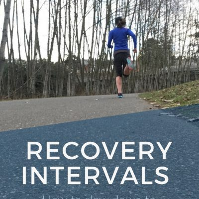 Recovery Intervals: Slowing Down to Run Faster