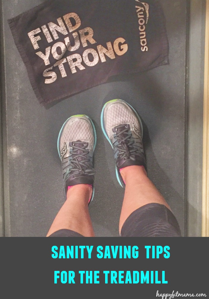 How to stay sane on the treadmill happyfitmama.com