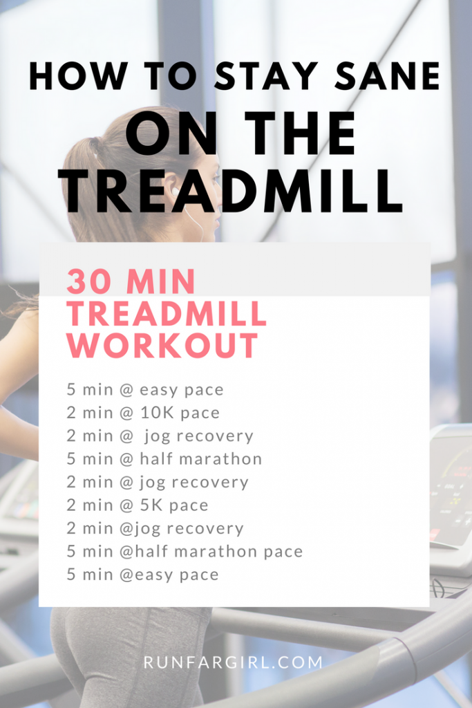 Stay sane on the treadmill with this 30 minute treadmill workout