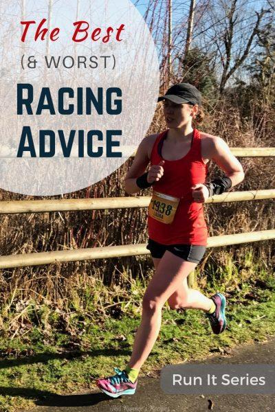 Best Racing Advice {Run It}