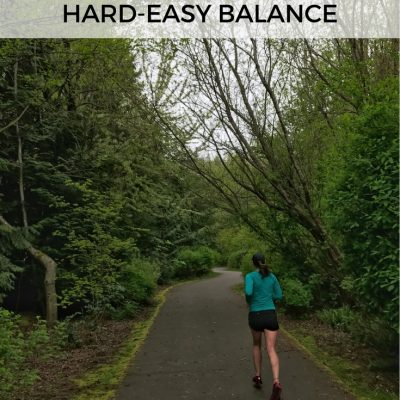 Mile Markers: Hard-Easy Balance