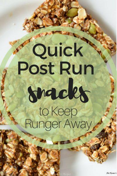 Quick Post Run Snacks to Keep Runger Away