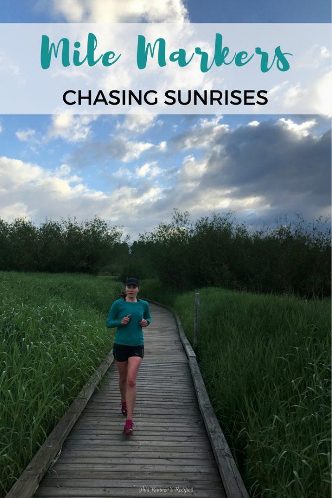 Mile Markers: Chasing Sunrises